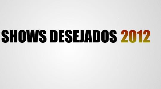 img-melhores2011-showsdesejados